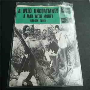 A Wild Uncertainty - A Man With Money download free