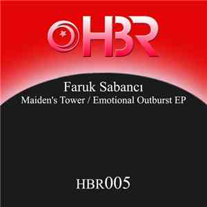 Faruk Sabanci - Maiden's Tower / Emotional Outburst EP download free