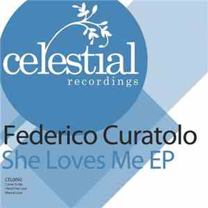Federico Curatolo - She Loves Me EP download free