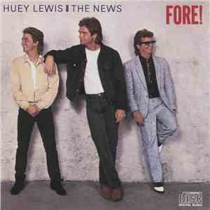 Huey Lewis And The News - Fore! download free
