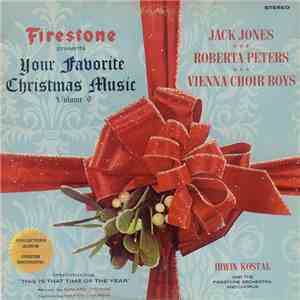 Jack Jones • Roberta Peters • Vienna Choir Boys With Irwin Kostal Conducting The Firestone Orchestra And Chorus - Firestone Presents Your Favorite Christmas Music Volume 6 download free