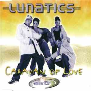 Lunatics  - Caravan Of Love download free