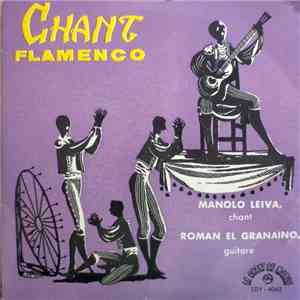 Manolo Leiva, Roman El Granaino - Chant Flamenco download free