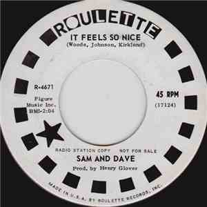Sam And Dave - It Feels So Nice / It Was So Nice While It Lasted download free