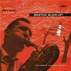 The Serge Chaloff Sextet - Boston Blow-Up