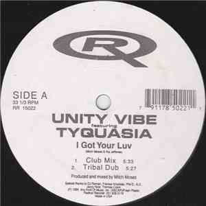 Unity Vibe Featuring Tyquasia - I Got Your Luv download free