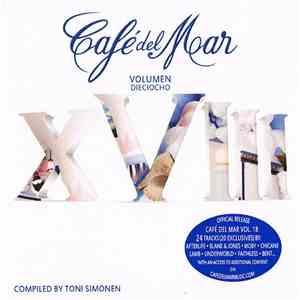 Various - Café Del Mar - Volumen Dieciocho download free